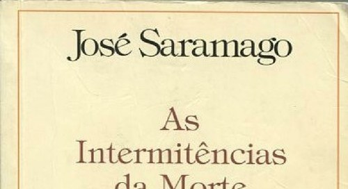 """As intermitências da morte"" de José Saramago"