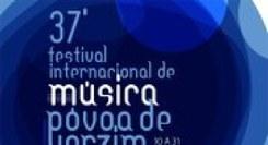 37º Festival Internacional de Música da Póvoa de Varzim