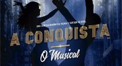 A Conquista - O Musical