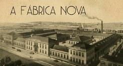 A Fábrica Nova
