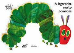A lagartinha muito comilona
