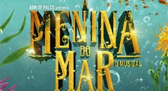 A Menina do Mar - O Musical