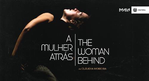 a mulher atrás | the women behind