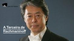 A Terceira de Rachmaninoff