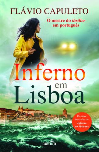 Apresentação do livro «Inferno em Lisboa» de Flávio Capuleto