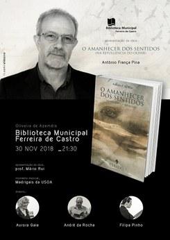 Apresentação do livro «O Amanhecer dos Sentidos (Na Refulgência do Olhar)» de António França Pina