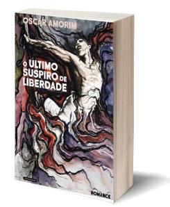 Apresentação do livro «O Último Suspiro de Liberdade» de Óscar Amorim