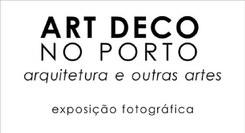 Art Decô no Porto – arquitetura e outras artes