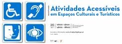 Atividades Acessíveis em Espaços Culturais e Turísticos