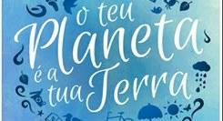 """Bandeira Azul_O teu Planeta é a tua Terra  """"Brigada em Ação- Goza o teu Verão, mas lixo é que Não!"""""""