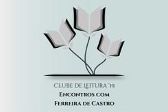 Clube de Leitura Encontros com Ferreira de Castro