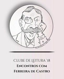 Clube de Leitura Ferreira de Castro em encontros - «A Relíquia» de Eça de Queirós
