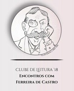 Clube de Leitura Ferreira de Castro em encontros - «O primo Basílio» de Eça de Queiroz