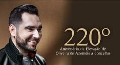 220º aniversário da elevação de Oliveira de Azeméis a concelho