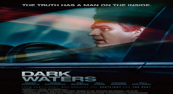 Dark Waters: Verdade Envenenada - CINEMA