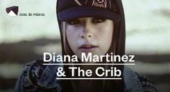 Diana Martinez & The Crib