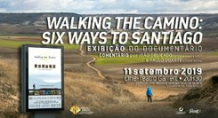 "Documentário  ""Walking the Camino: Six Ways to Santiago"""