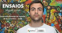 Ensaios – Miguel Lunet
