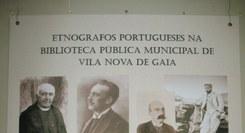 Etnógrafos Portugueses na Biblioteca Pública Municipal de Vila Nova de Gaia