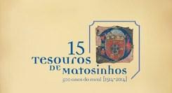 Exposição 15+15 Tesouros de Matosinhos
