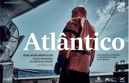 """Exposição de Fotografias """"Atlântico"""""""