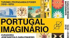 Portugal Imaginário – Turismo, Propaganda e Poder (1910 – 1970)