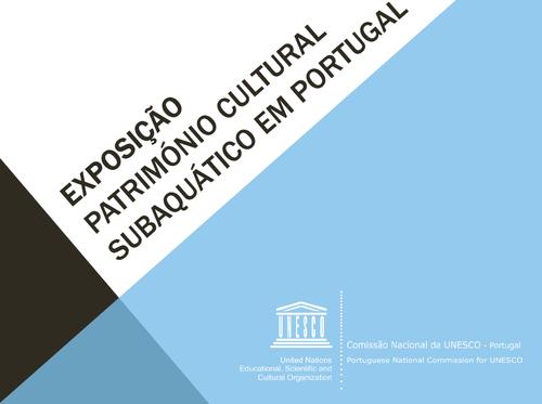 UNESCO «Património Cultural Subaquático em Portugal»