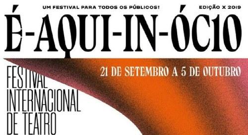 Festival Internacional de Teatro – É-Aqui-In-Ócio