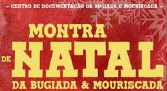 IV Montra de Natal da Bugiada e Mouriscada