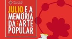 Julio e a memória da arte popular