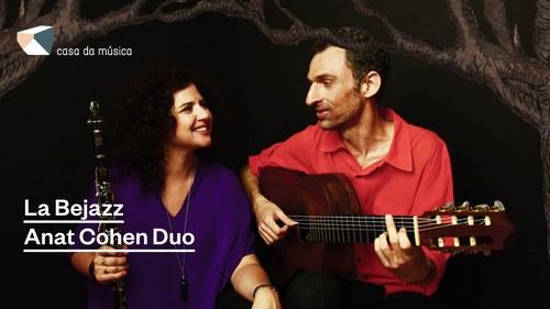 La Bejazz · Anat Cohen & Marcello Gonçalves (com Roberta Sá)