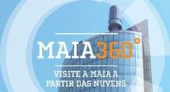 Maia 360º - Visite a Maia a Partir das Nuvens
