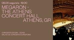 Megaron – The Athens Concert Hall