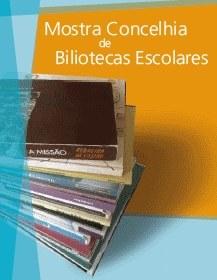 Mostra Concelhia de Bibliotecas Escolares 2014