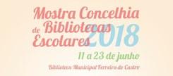 Mostra Concelhia de Bibliotecas Escolares 2018