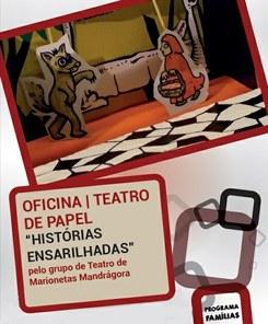 """Oficina Teatro de Papel """"Histórias Ensarilhadas"""" pelo Grupo de Teatro de Marionetas Mandrágora"""