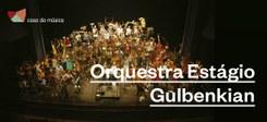 Orquestra Estágio Gulbenkian
