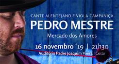 Pedro Mestre - Mercado dos Amores
