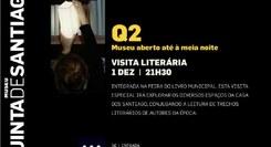 Q2 – Museu Aberto até à meia-noite Visita Literária