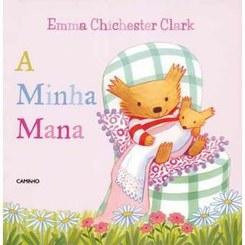 A minha mana   Emma Chichester Clark