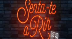 SENTA-TE A RIR | EDUARDO MADEIRA & MANUEL MARQUES