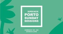 Super Bock Porto Sunday Sessions