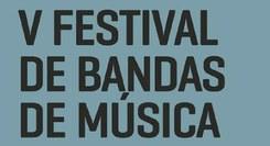 V Festival de Bandas de Música