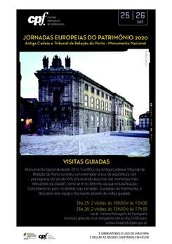Visitas à Antiga Cadeia e Tribunal da Relação do Porto - Monumento Nacional /JEP2020