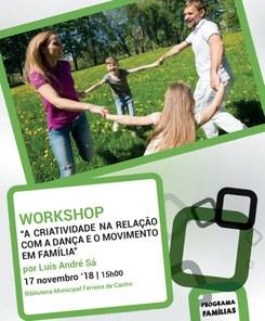 """Workshop """"A criatividade na relação com a dança e o movimento em família"""" por Luís André Sá"""