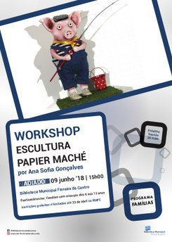 "Workshop ""Escultura Papier Maché"" por Ana Sofia Gonçalves"