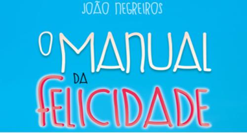 """Workshop """"O Manual da Felicidade"""" com João Negreiros"""