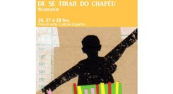 Workshop ´De se tirar do chapéu`