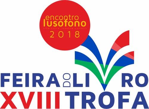 XVIII Feira do Livro da Trofa / 14.º Encontro Lusófono de Literatura Infanto-Juvenil